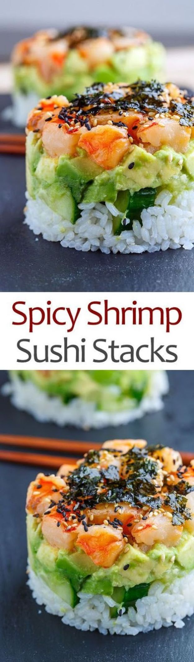Shrimp Recipes - Spicy Shrimp Sushi Stacks - Healthy, Easy Recipe Ideas for Dinner Using Shrimp - Grilled, Creamy Baked Pasta, Fried, Spicy Asian Style, Mexican, Sauteed Garlic