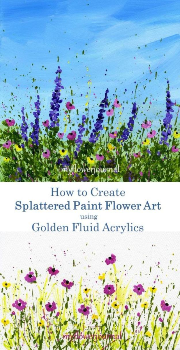 How To Paint Flowers - Splattered Paint Flower - Step by Step Tutorials for Painting Roses, Daisies, Whimsical and Abstract Floral Techniques - Easy Acrylic Flower Tutorial for Beginners - Paint on Wood, Canvas, On Wasll, Rocks, Fabric and Paper - Step by Step Instructions and How To #painting #diy