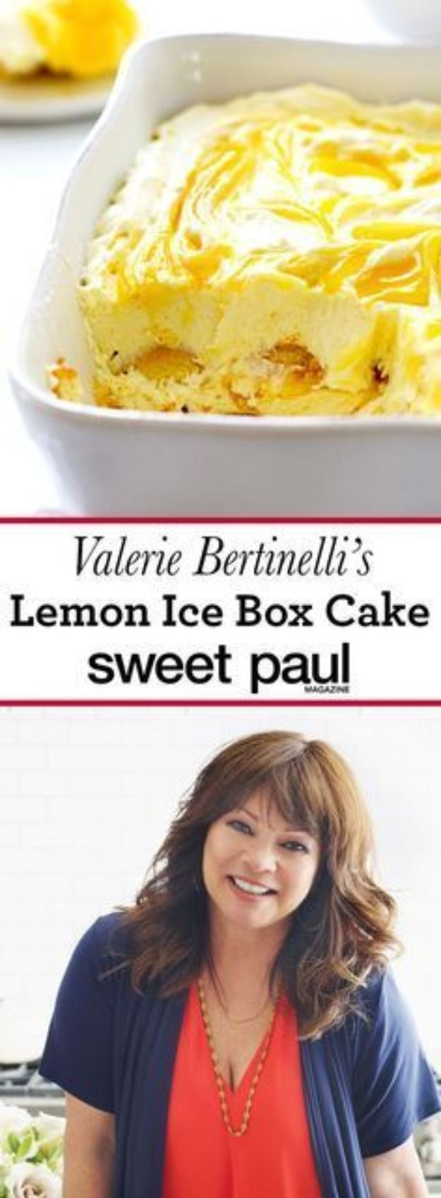 Celebrity Inspired Recipes - Valerie Bertinelli's Lemon Ice Box Cake - Healthy Dinners, Pies, Sweets and Desserts, Cooking for Families and Holidays - Crock Pot Treats