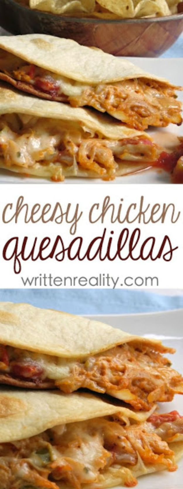 Best Mexican Food Recipes - Cheesy Chicken Quesadillas - Authentic Mexican Foods and Recipe Ideas for Casseroles, Quesadillas, Tacos, Appetizers, Tamales, Enchiladas, Crockpot, Chicken, Beef and Healthy Foods - Desserts and Dessert Ideas Like Churros , Flan amd Sopapillas #recipes #mexicanfood #mexicanrecipes #recipeideas #mexicandishes http://diyjoy.com/mexican-food-recipes