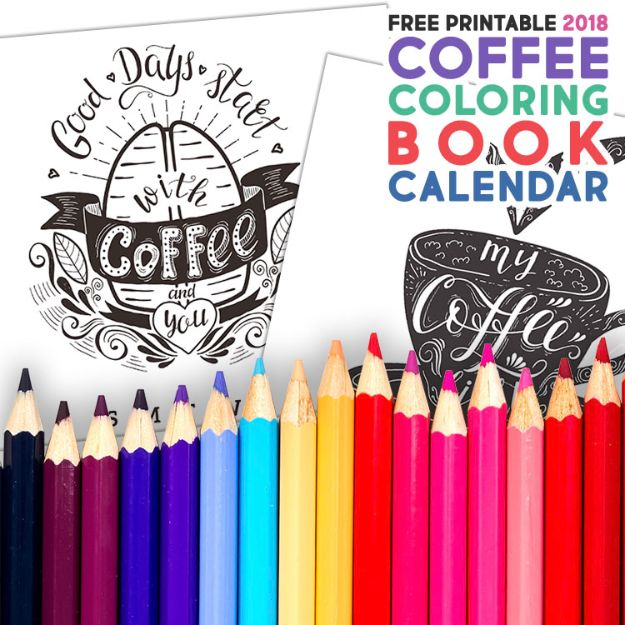 DIY Calendars - Coffee Coloring Book Calendar - Homemade Calender Ideas That Make Great Cheap Gifts for Christmas - Desk, Wall and Glass Dry Erase Organizing Calendar Projects With Step by Step Tutorials - Paint, Stamp, Magnetic, Family Planner and Organizer #diycalendar #diyideas #crafts #calendars #organizing #diygifts #calendars #diyideas