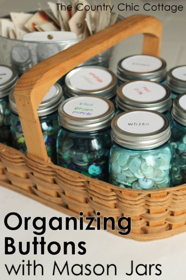 Craft Room Organization Ideas - Mason Jar Button Organizer - DIY Dollar Store Projects for Crafts - Budget Ways to Declutter While Organizing Supplies - Shelves, IKEA Hacks, Small Space Ideas