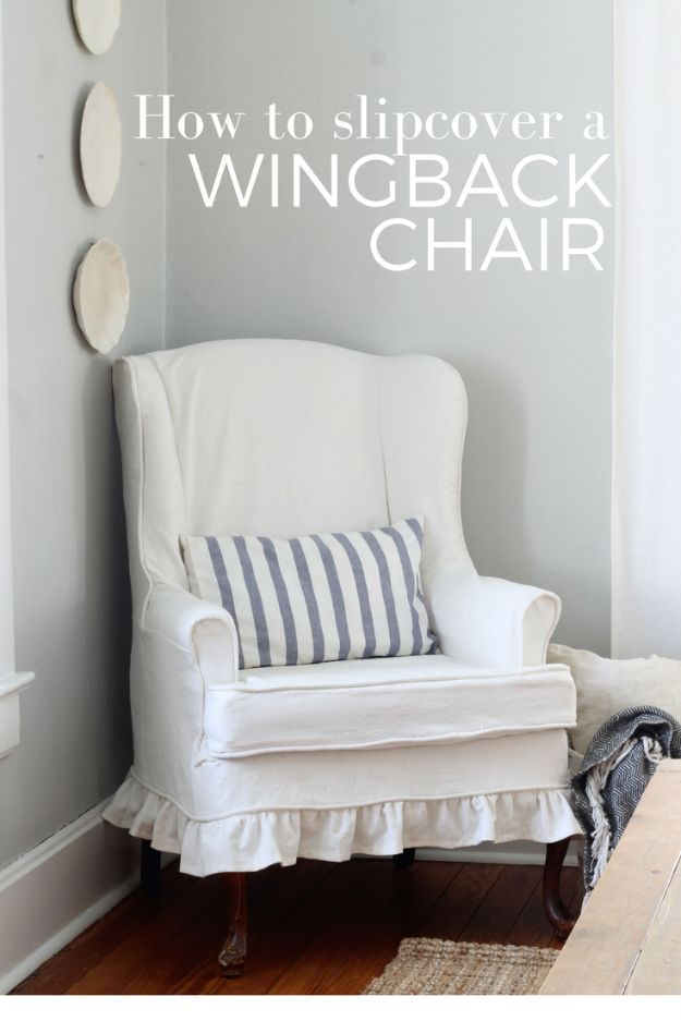 DIY Sewing Projects for the Home - Slipcover For A Wingback Chair - Easy DIY Christmas Gifts and Ideas for Making Kitchen, Bedroom and Bathroom Decor - Free Step by Step Tutorial to Sew