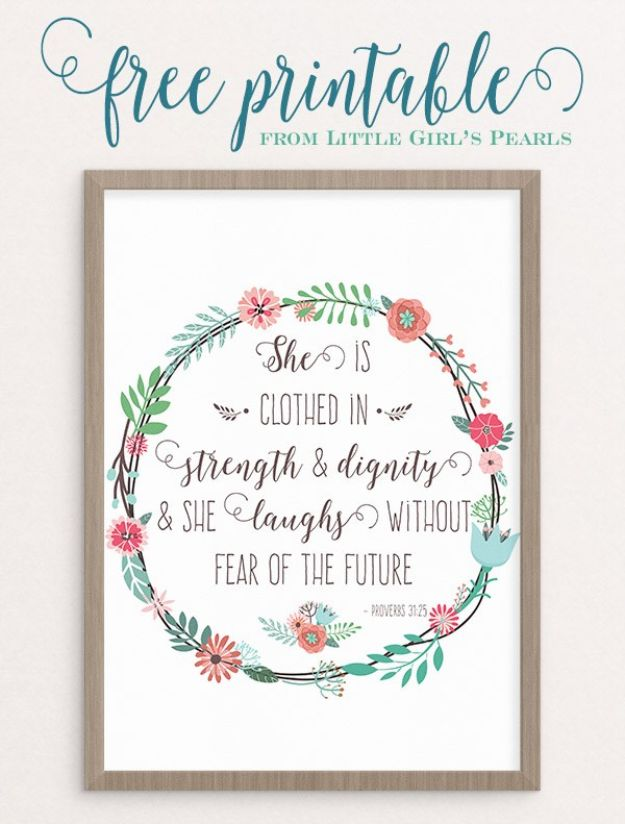 Free Printables For Your Walls - Strength and Dignity Free Printable - Easy Canvas Ideas With Free Downloadable Artwork and Quote Sayings - Best Free Prints for Wall Art and Picture to Print for Home and Bedroom Decor - Signs for the Home, Organization, Office - Quotes for Bedroom and Kitchens, Vintage Bathroom Pictures - Downloadable Printable for Kids - DIY and Crafts by DIY JOY #wallart #freeprintables #diyideas #diyart #walldecor #diyhomedecor http://diyjoy.com/best-free-printables-wall-art