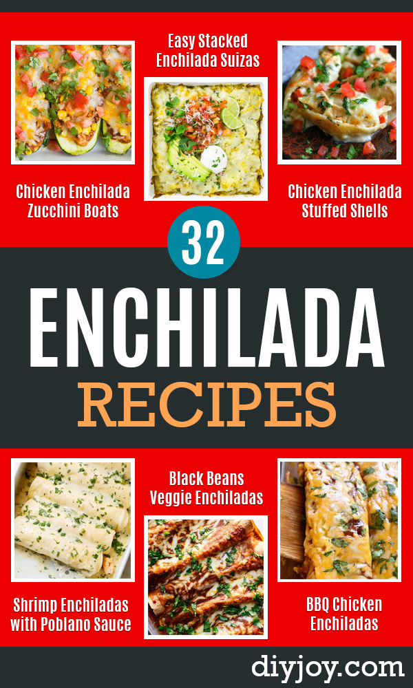 Enchiladas - Best Easy Enchilada Recipes and Enchilada Casserole With Chicken, Beef, Cheese, Shrimp, Turkey and Vegetarian - Healthy Salsa for Green Verdes, Sour Cream Enchiladas Mexicanas, White Sauce, Crockpot Ideas - Dinner, Lunch and Party Food Ideas to Feed A Group or Crowd http://diyjoy.com/enchilada-recipes