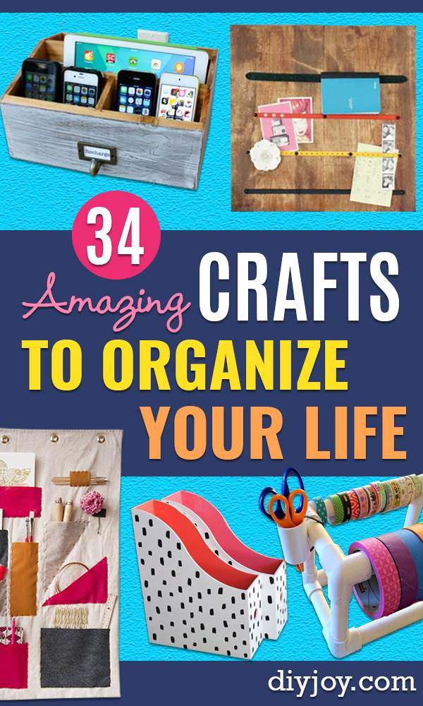 Organizing Ideas for Your Life - Easy Crafts and Cool Ideas for Getting Organized - Best Ways to Get Organized - Things to Make for Being More Efficient and Productive - DIY Storage, Shelving, Calendars, Planning