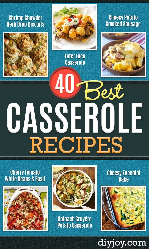 Best Casserole Recipes - Healthy One Pan Meals Made With Chicken, Hamburger, Potato, Pasta Noodles and Vegetable - Quick Casseroles Kids Like - Breakfast, Lunch and Dinner Options - Mexican, Italian and Homestyle Favorites - Party Foods for A Crowd and Potluck Dishes http://diyjoy.com/best-casserole-recipes
