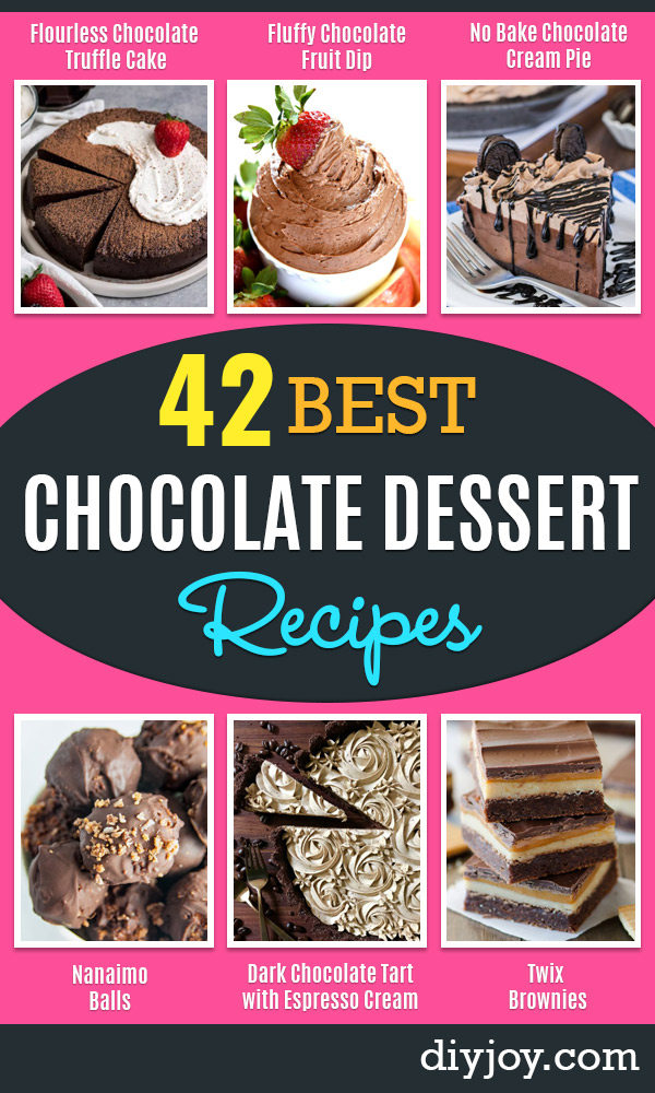 Chocolate Desserts and Recipe Ideas - Easy Chocolate Recipes With Mint, Peanut Butter and Caramel - Quick No Bake Dessert Idea, Healthy Desserts, Cake, Brownies, Pie and Mousse - Best Fancy Chocolates to Serve for Two, A Crowd, and Simple Snacks http://diyjoy.com/chocolate-dessert-recipes