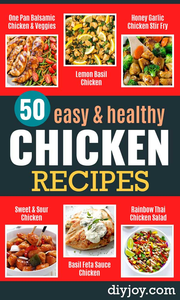 easy chicken recipe - healthy chicken recipes- Lunch and Dinner Ideas, Party Foods and Casseroles, Idea for the Grill and Salads- Chicken Breast, Baked, Roastedf and Grilled Chicken - Add Shrimp, Penne Pasta, Beef, Sausage - Glazed, Barbecue and Instant Pot,