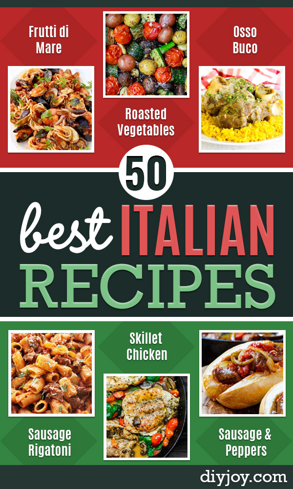 Best Italian Recipes - Authentic and Traditional italian dishes For Dinner, Appetizers, and Easy Lunch - Pasta with Chicken, Lasagna, Noodles With Cheese, Healthy Recipe Ideas - Party Trays and Food For A Crowd - Fettucini, Spaghetti, Alfredo Sauce, Meatballs, Grilled Steak and Fish, Soup, Seafood, Vegetarian and Crockpot Versions #italian #italianfood #recipes #italianrecipes http://diyjoy.com/best-italian-recipes