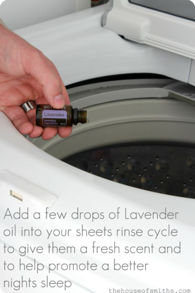 Laundry Hacks - Add Lavender Oil To Your Linens - Cool Tips for Busy Moms and Laundry Lifehacks - Laundry Room Organizing Ideas, Storage and Makeover - Folding, Drying, Cleaning and Stain Removal Tips for Clothes - How to Remove Stains, Paint, Ink and Smells - Whitening Tricks and Solutions - DIY Products and Recipes for Clothing Soaps http://diyjoy.com/laundry-hacks