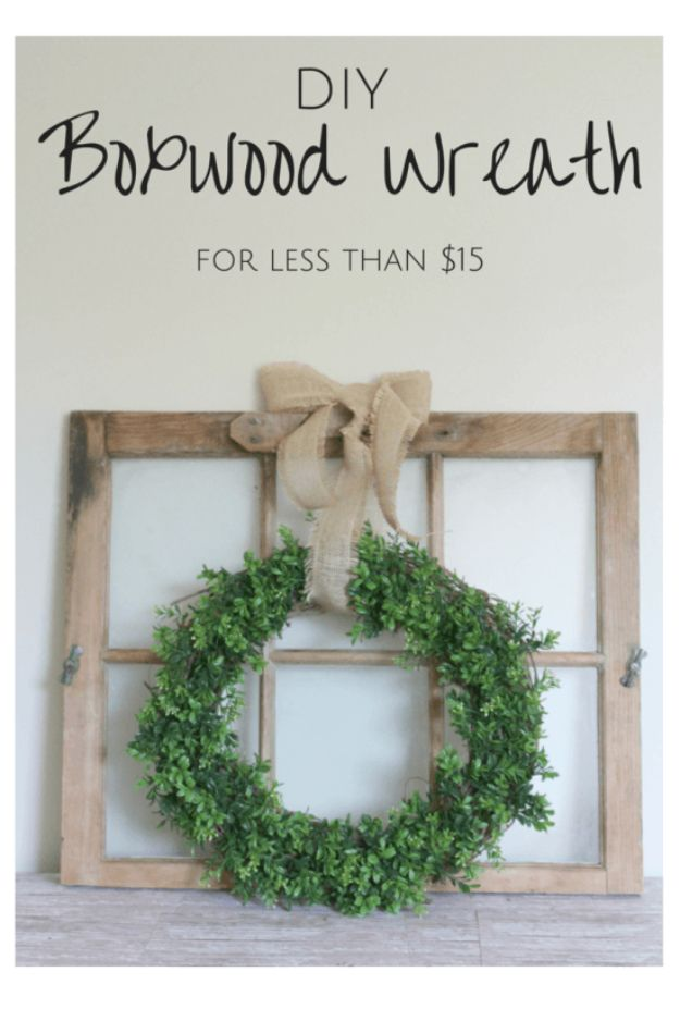 DIY Home Decor On A Budget - DIY Boxwood Wreath - Cheap Home Decorations to Make From The Dollar Store and Dollar Tree - Inexpensive Budget Friendly Wall Art, Furniture, Table Accents, Rugs, Pillows, Bedding and Chairs - Candles, Crafts To Make for Your Bedroom, Pretty Signs and Art, Linens, Storage and Organizing Ideas for Apartments #diydecor #decoratingideas #cheaphomedecor