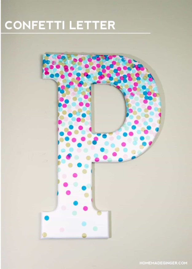 DIY Home Decor On A Budget - DIY Confetti Letter Wall Decor - Cheap Home Decorations to Make From The Dollar Store and Dollar Tree - Inexpensive Budget Friendly Wall Art, Furniture, Table Accents, Rugs, Pillows, Bedding and Chairs - Candles, Crafts To Make for Your Bedroom, Pretty Signs and Art, Linens, Storage and Organizing Ideas for Apartments #diydecor #decoratingideas #cheaphomedecor