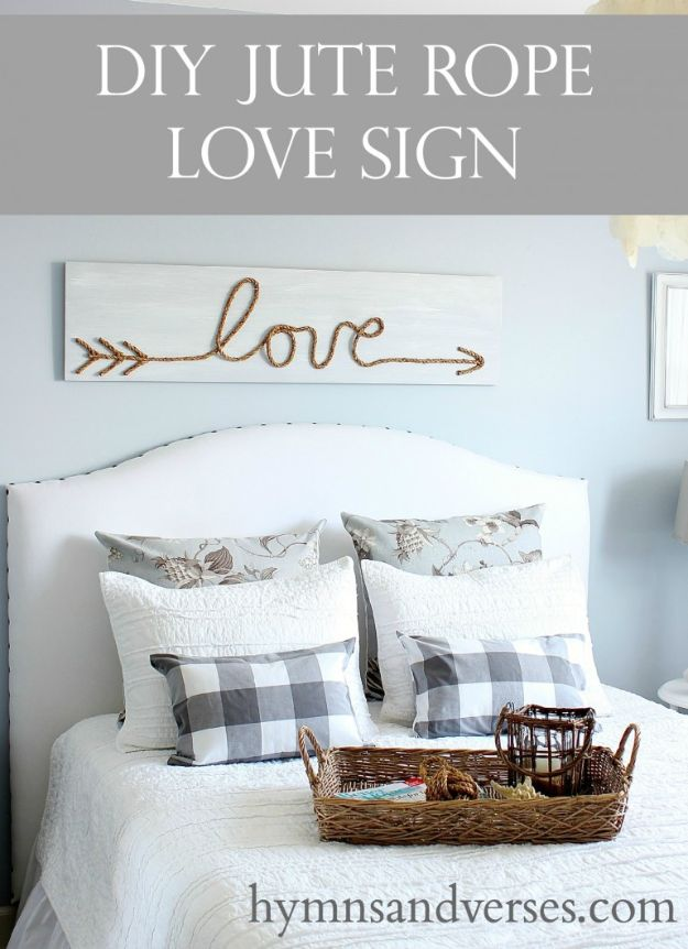DIY Home Decor On A Budget - DIY Jute Rope Love Sign - Cheap Home Decorations to Make From The Dollar Store and Dollar Tree - Inexpensive Budget Friendly Wall Art, Furniture, Table Accents, Rugs, Pillows, Bedding and Chairs - Candles, Crafts To Make for Your Bedroom, Pretty Signs and Art, Linens, Storage and Organizing Ideas for Apartments #diydecor #decoratingideas #cheaphomedecor