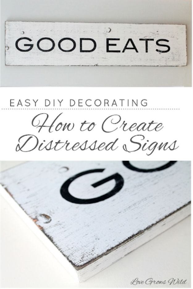 Cheap DIY Gift Ideas - Distressed Signs - List of Handmade Gifts on A Budget and Inexpensive Christmas Presents - Do It Yourself Gift Idea for Family and Friends, Mom and Dad, For Guys and Women, Boyfriend, Girlfriend, BFF, Kids and Teens - Dollar Store and Dollar Tree Crafts, Home Decor, Room Accessories and Fun Things to Make At Home http://diyjoy.com/cheap-diy-gift-ideas
