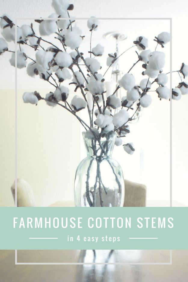DIY Home Decor On A Budget - Farmhouse Cotton Stems - Cheap Home Decorations to Make From The Dollar Store and Dollar Tree - Inexpensive Budget Friendly Wall Art, Furniture, Table Accents, Rugs, Pillows, Bedding and Chairs - Candles, Crafts To Make for Your Bedroom, Pretty Signs and Art, Linens, Storage and Organizing Ideas for Apartments #diydecor #decoratingideas #cheaphomedecor