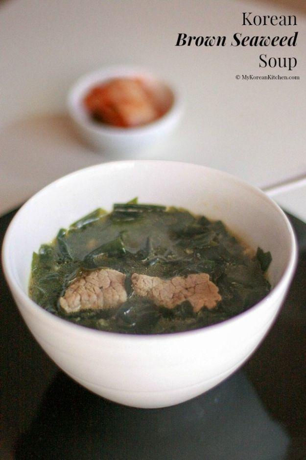 Soup Recipes - Korean Brown Seaweed Soup - Healthy Soups and Recipe Ideas - Easy Slow Cooker Dishes, Soup Recipe for Chicken, Sausage, With Ground Beef, Potato, Vegetarian, Mexican and Asian Varieties - Creamy Soups for Winter and Fall - Low Carb and Keto Meals - Quick Bean Soup and Copycat Recipes #soup #recipes