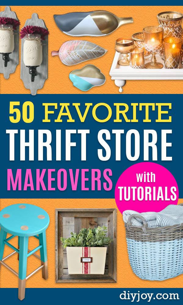 Thrift Store DIY Makeovers - Decor and Furniture With Upcycling Projects and Tutorials - Room Decor Ideas on A Budget - Crafts and Decor to Make and Sell - Before and After Photos - Farmhouse, Outdoor, Bedroom, Kitchen, Living Room and Dining Room Furniture http://diyjoy.com/thrift-store-makeovers