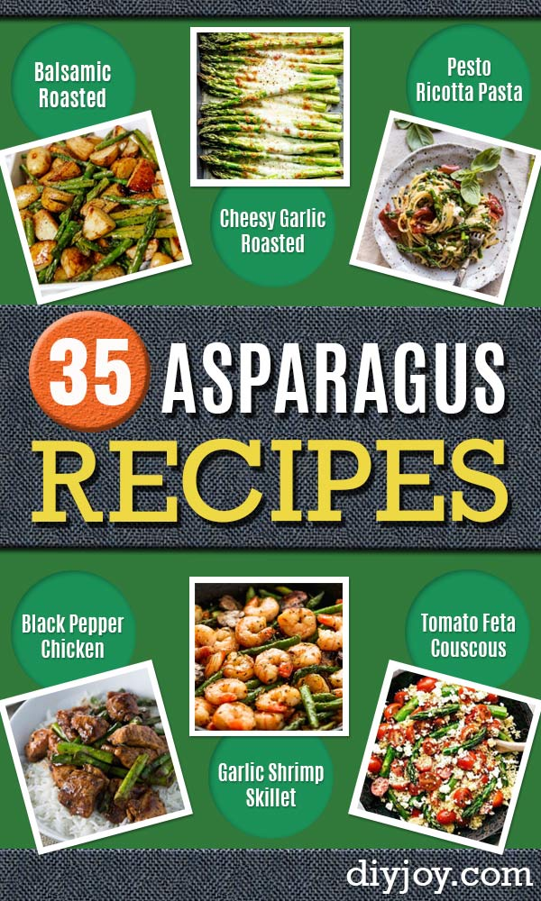 Asparagus Recipes - DIY Asparagus Recipe Ideas for Homemade Soups, Sides and Salads - Easy Tutorials for Roasted, Sauteed, Steamed, Baked, Grilled and Pureed Asparagus - Party Foods, Quick Dinners, Dishes With Cheese, Vegetarian and Vegan Options - Healthy Recipes With Step by Step Instructions http://diyjoy.com/asparagus-recipes