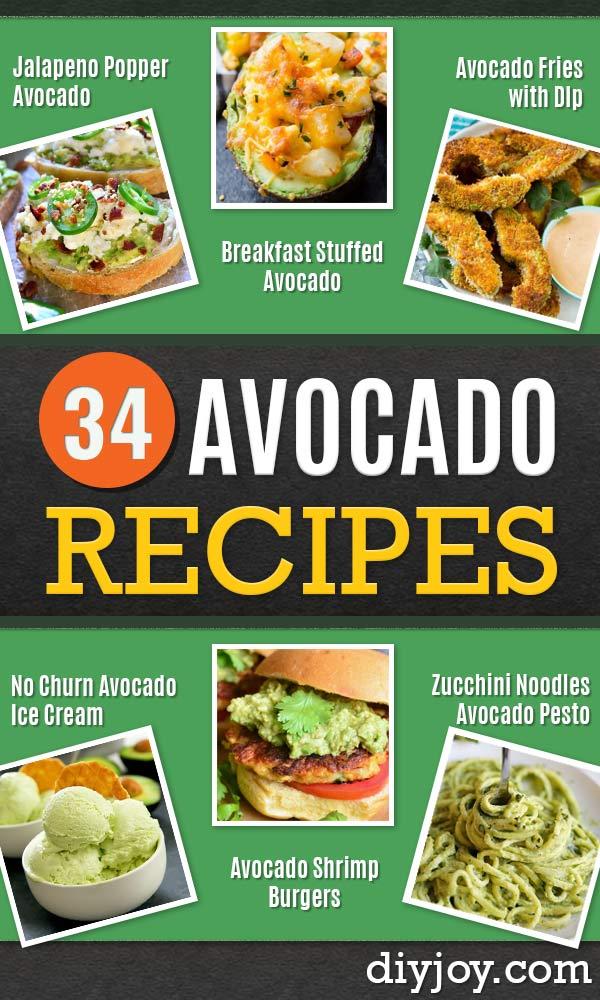 Avocado Recipes - Easy Recipe Ideas for Avocados - Quick Avocado Toast, Eggs, Keto Guacamole, Dips, Salads, Healthy Lunches, Breakfast, Dessert and Dinners - Party Foods, Soups, Low Carb Salad Dressings and Smoothie #avocado #healthyrecipes #recipeideas http://diyjoy.com/avocado-recipes