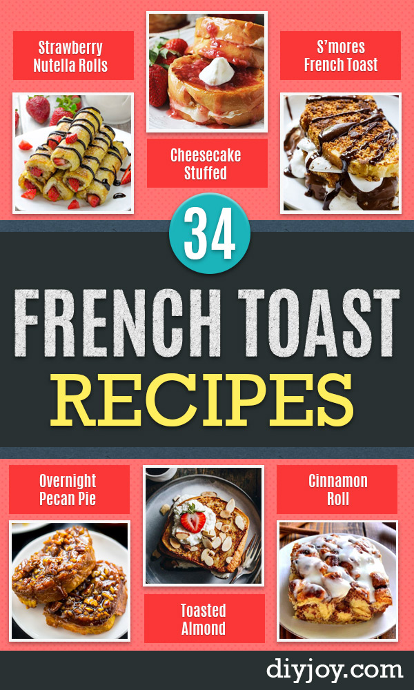 French Toast Recipes - Best Brunch Bites and Breakfast Ideas for French Toast - Stuffed, Baked and Creme Brulee Toasts With Fruit - Healthy Sugar Free, Gluten Free and Keto Versions - Casserole Ideas for Parties and Feeding A Crowd, Sticks and Overnight Prep - How To Make French Toast Perfectly, Classic Powdered Sugar French Toast Recipe http://diyjoy.com/french-toast-recipes