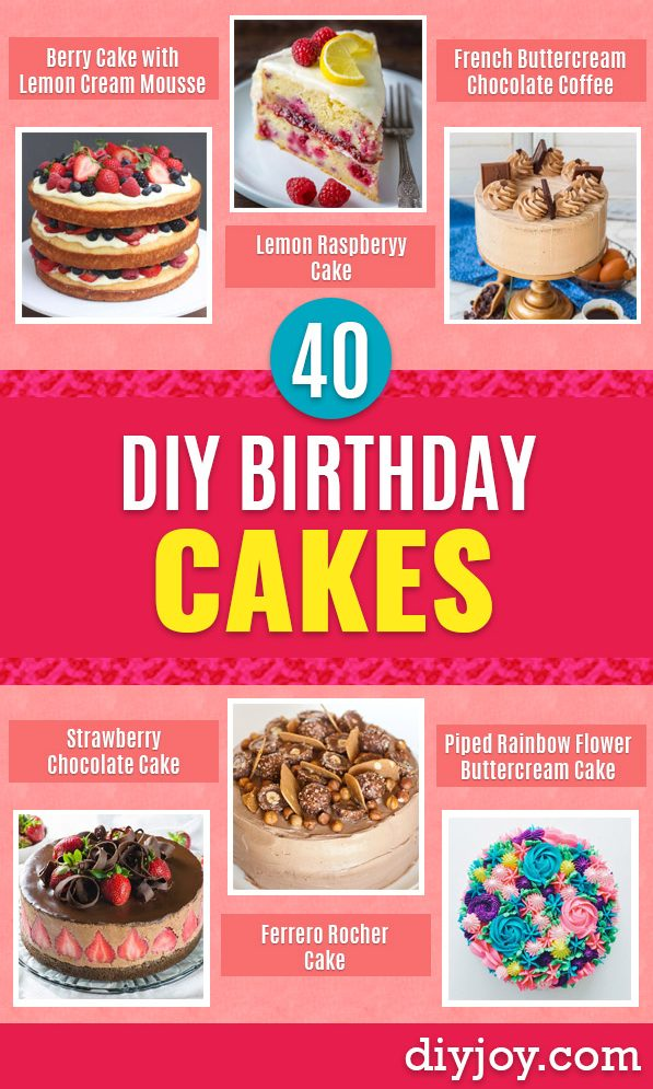 diy birthday cake recipe ideas - homemade birthday cakes - How To Make A Birthday Cake With Step by Step Tutorial - Bake Homemade Cakes for Special Occasions and Birthdays With These Best Birthday Cake Recipes - Fancy Chocolate, Basic Vanilla Buttercream, Easy Ideas for Beginners, Quick Cakes For Last Minute Desserts - Cute Cakes for Women and Men, Girls and Boys, Kids and Adults