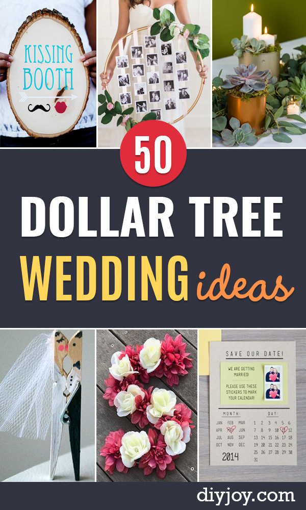 Dollar Tree Wedding Ideas - Cheap DIY Wedding Decor Ideas - Homemade Wedding Decorations for Bride on a Budget - inexpensive outdoor weddings , DIY Table Centerpieces, Flowers, favors, signs, crafts for weddings