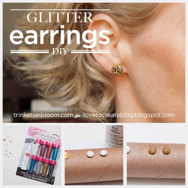 DIY Earrings - DIY Glitter Earrings - Easy Earring Projects for Studs, Dangle, Hoops, Tassel, Wire Wrap Beads and Handmade Cuff - Vintage, Boho, Beaded, Leather, Fabric andCrochet Ideas - Cheap Gifts for Her - Homemade Jewelry Tutorials With Step By Step Instructions