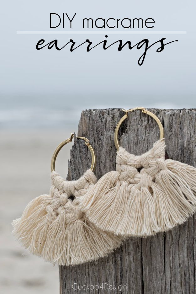 DIY Earrings - DIY Macrame Earrings - Easy Earring Projects for Studs, Dangle, Hoops, Tassel, Wire Wrap Beads and Handmade Cuff - Vintage, Boho, Beaded, Leather, Fabric andCrochet Ideas - Cheap Gifts for Her - Homemade Jewelry Tutorials With Step By Step Instructions