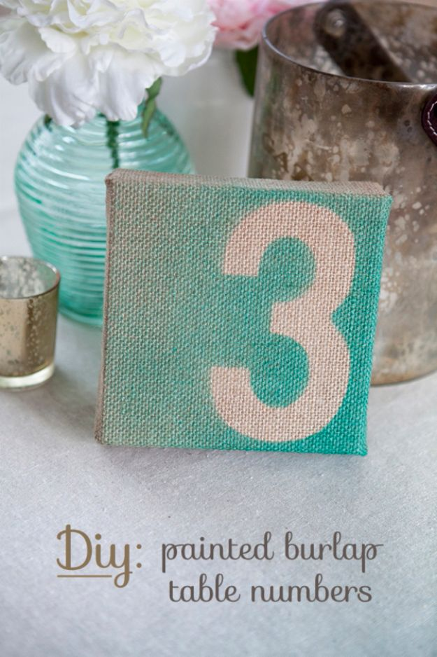 Dollar Tree Wedding Ideas for Rustic DIY Wedding Decor Idea - DIY Painted Burlap Table Numbers - Cheap and Easy Dollar Store Crafts from Your Local Dollar Tree Store - Inexpensive Wedding Decor for the Bride on A Budget - Crafts and Centerpieces, Guest Book, Favors and Decorations You Can Make for Weddings - Pretty, Creative Flowers, Table Decor, Place Cards,