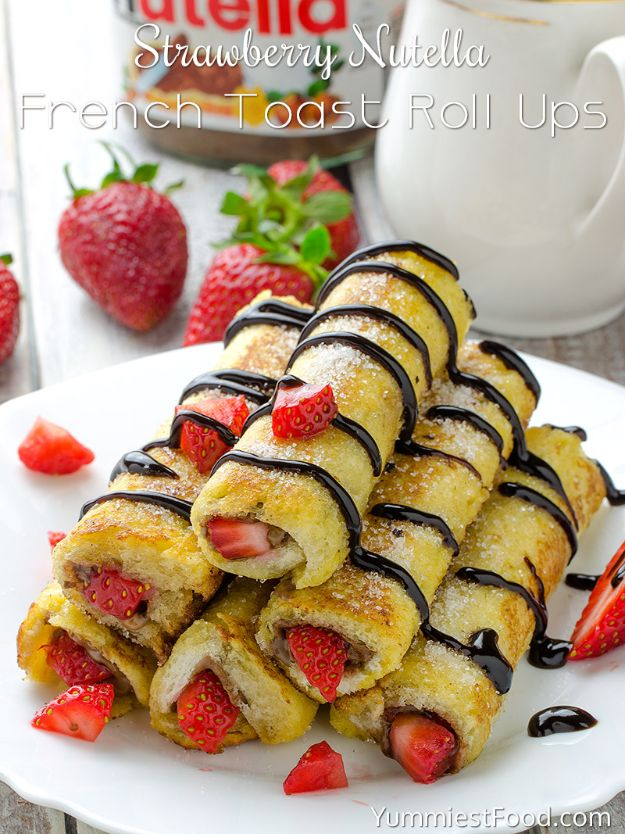 French Toast Recipes - Strawberry Nutella French Toast Roll Ups - Best Brunch Bites and Breakfast Ideas for French Toast - Stuffed, Baked and Creme Brulee Toasts With Fruit - Healthy Sugar Free, Gluten Free and Keto Versions - Casserole Ideas for Parties and Feeding A Crowd, Sticks and Overnight Prep - How To Make French Toast Perfectly, Classic Powdered Sugar French Toast Recipe http://diyjoy.com/french-toast-recipes