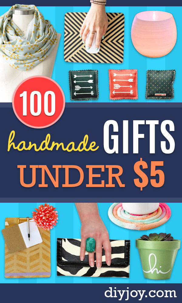 Cheap DIY Gift Ideas - List of Handmade Gifts on A Budget and Inexpensive Christmas Presents - Do It Yourself Gift Idea for Family and Friends, Mom and Dad, For Guys and Women, Boyfriend, Girlfriend, BFF, Kids and Teens - Dollar Store and Dollar Tree Crafts, Home Decor, Room Accessories and Fun Things to Make At Home http://diyjoy.com/cheap-diy-gift-ideas