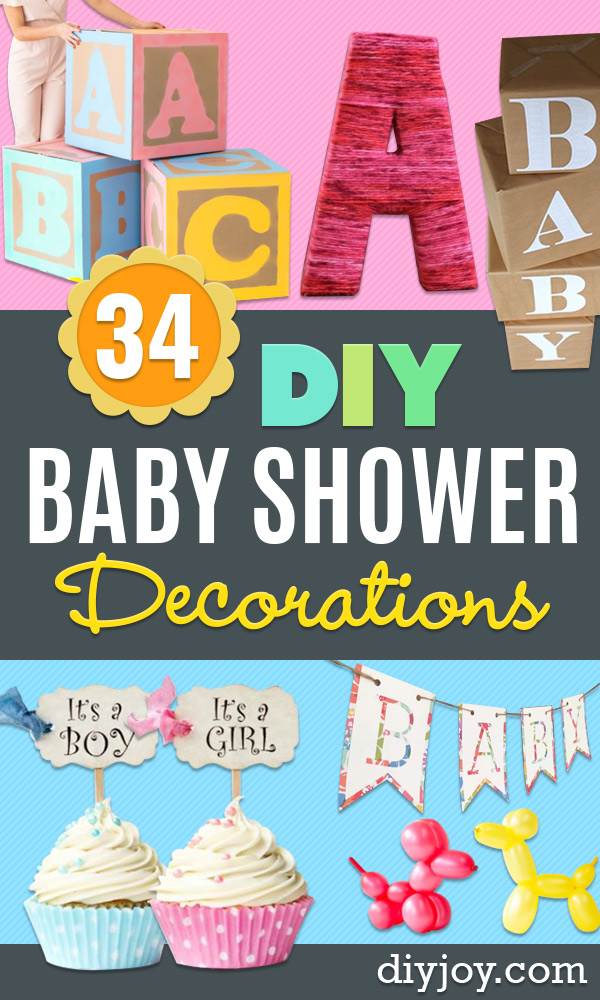 DIY Baby Shower Decorations - Cute and Easy Ways to Decorate for A Baby Shower Ideas in Pink and Blue for Boys and Girls- Games and Party Decor - Banners, Cake, Invitations and Favors http://diyjoy.com/diy-baby-shower-decorations