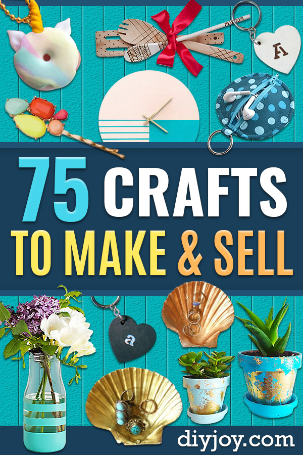 Crafts To Make and Sell - 75 MORE Easy DIY Ideas for Cheap Things To Sell on Etsy, Online and for Craft Fairs. Make Money with These Homemade Crafts for Teens, Kids, Christmas, Summer, Mother's Day Gifts. http://diyjoy.com/crafts-to-make-and-sell-ideas