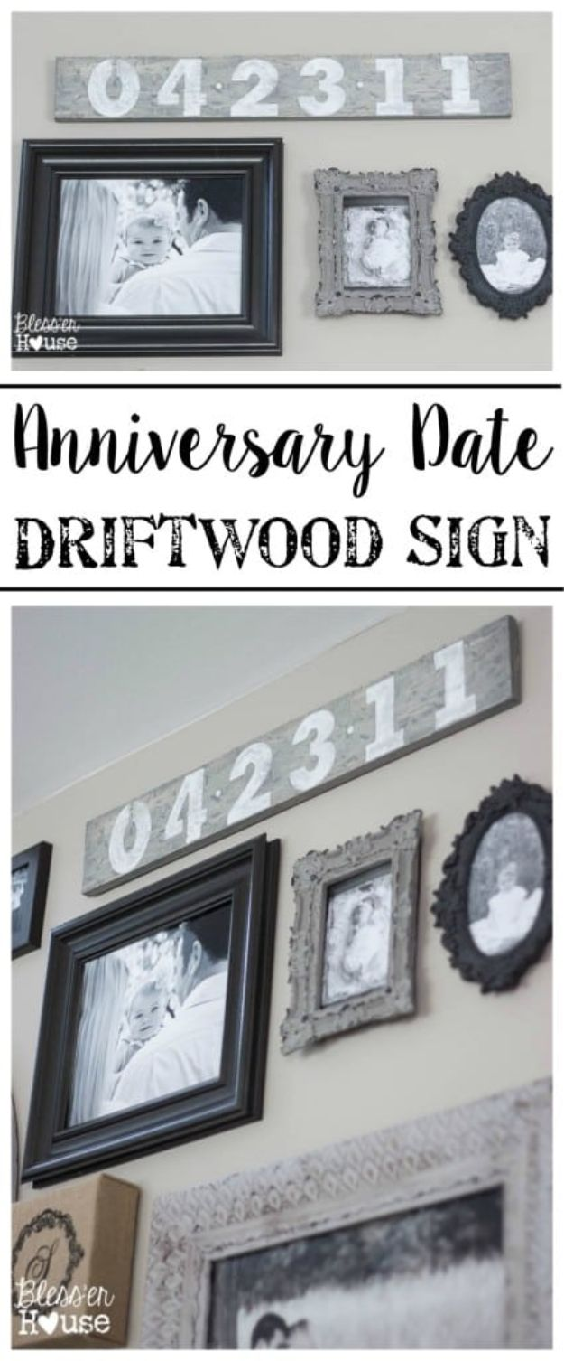 DIY Anniversay Gifts - Anniversary Date Driftwood Sign - Homemade, Handmade Gift Ideas for Wedding Anniversaries - Cool, Easy and Inexpensvie Gifts To Make for Husband or Wife http://diyjoy.com/diy-anniversary-gifts
