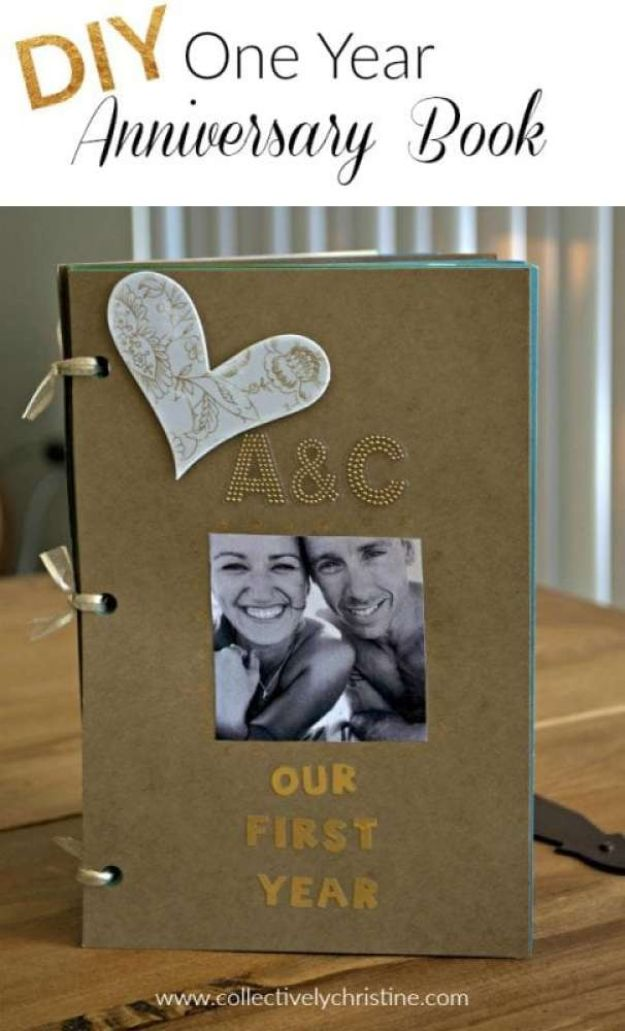 DIY anniversary Gifts - DIY One Year Anniversary Scrapbook - Homemade, Handmade Gift Ideas for Wedding Anniversaries - Cool, Easy and inexpensive Gifts To Make for Husband or Wife #anniverary #diy #gifts
