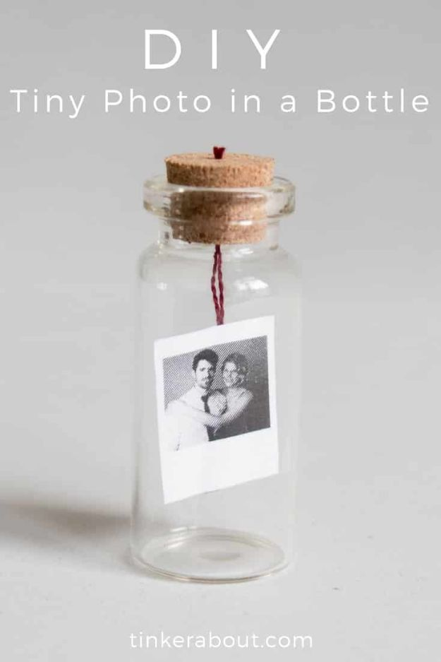 DIY anniversary Gifts - DIY Tiny Photo In A Bottle - Homemade, Handmade Gift Ideas for Wedding Anniversaries - Cool, Easy and inexpensive Gifts To Make for Husband or Wife #anniverary #diy #gifts