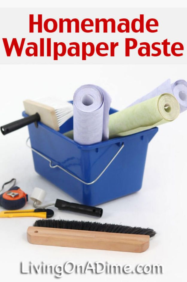 Wallpaper Tips and Tricks - Homemade Wallpaper Paste - Easy DIY Wallpapering Tutorials - How to Hang Wall Paper for Beginners - Step by Step Instructions and Cool Hacks for Hanging Wall Papers http://diyjoy.com/wallpaper-tips-tricks