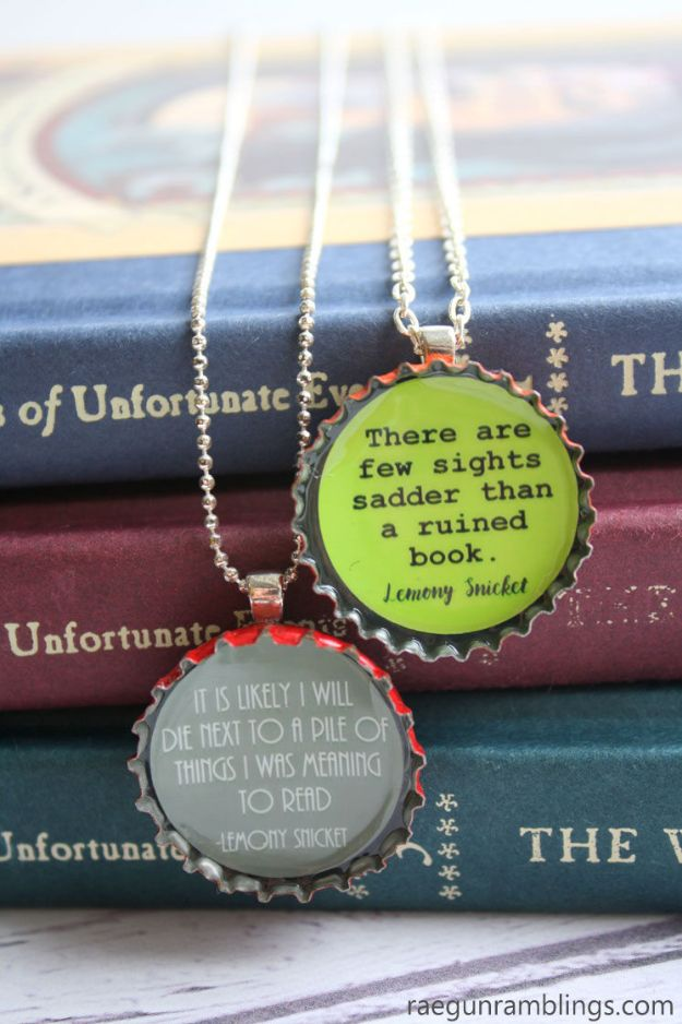 DIY Bottle Cap Crafts - Lemony Snicket Quotes DIY Bottle Cap Necklaces - Make Jewelry Projects, Creative Craft Ideas, Gift Ideas for Men, Women and Kids, KeyChains and Christmas Ornaments, Presents http://diyjoy.com/diy-projects-bottle-caps
