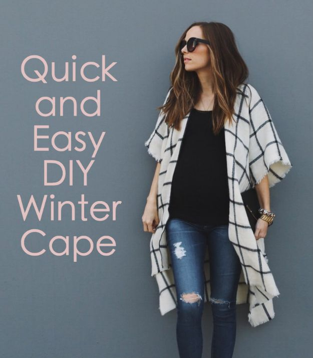DIY Clothes for Winter - Quick and Easy DIY Winter Cape - Cool Fashion Ideas to Make for Cold Weather - Handmade Scarves, Hats, Coats, Gloves and Mittens, Sweaters and Wraps - Easy Sewing Tutorials and No Sew Items - Creative and Quick Homemade Gifts and Christmas Present Ideas http://diyjoy.com/diy-clothes-winter