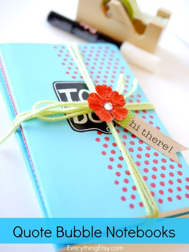 Cheap Last Minute Gifts DIY - Quote Bubble Notebooks - Inexpensive DIY Gift Ideas To Make On A Budget - Homemade Christmas and Birthday Presents to Make For Mom, Dad, Daughter & Son, Kids, Friends and Family - Cool and Creative Crafts, Home Decor and Accessories, Fun Gadgets and Phone Stuff - Quick Gifts From Dollar Tree Items #diygifts #cheapgifts #christmasgifts