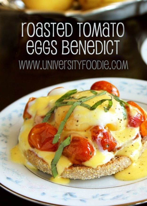 Eggs Benedict Recipes - Roasted Tomato Eggs Benedict - Best Benedicts and Recipe Ideas for Breakfast, Brunch and Lunch - Easy and Quick Eggs Benedict, Classic, Salmon, Vegetarian and Healthy Variations - How to Make Hollandaise Sauce - Pioneer Woman Favorites - Eggs Benedict Casserole for A Crowd http://diyjoy.com/eggs-benedict-recipes