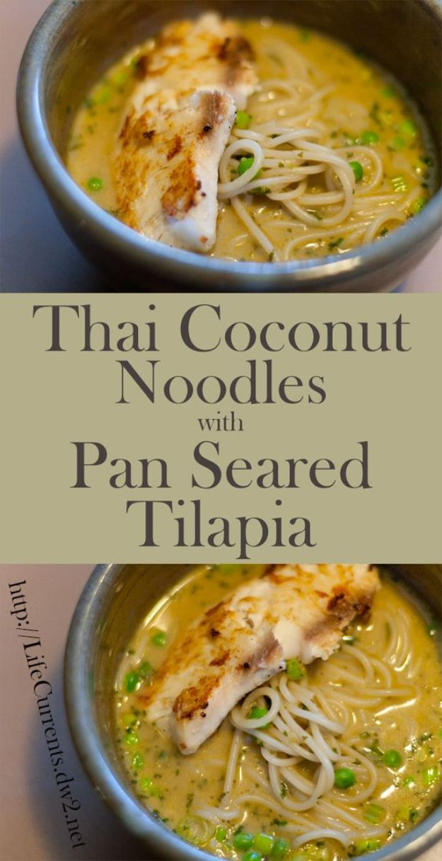 Tilapia Recipes - Thai Coconut Noodles with Pan Seared Tilapia - Best Recipe Ideas for Tilapia Fish - Dinner, Lunch, Snacks and Appetizers - Healthy Foods, Gluten Free Low Carb and Keto Friendly Dishes - Salads, Pastas and Easy Weeknight Dinners, Lunches for Work - Broiled, Grilled, Lemon Baked, Fried and Quick Ways to Make Tilapia http://diyjoy.com/tilapia-recipes