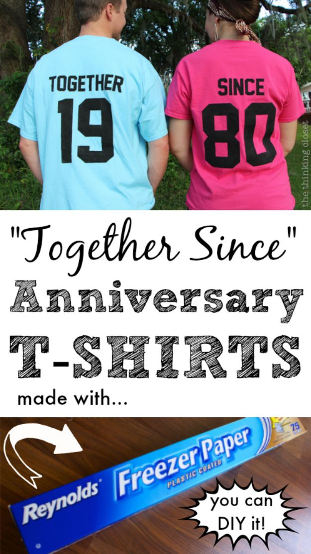 DIY anniversary Gifts - Together Since Anniversary T-Shirts - Homemade, Handmade Gift Ideas for Wedding Anniversaries - Cool, Easy and inexpensive Gifts To Make for Husband or Wife #anniverary #diy #gifts