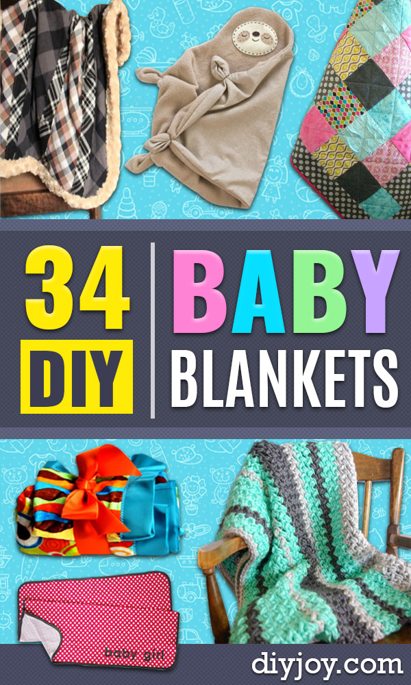 DIY Baby Blankets - Easy No Sew Ideas for Minky Blankets, Quilt Tutorials, Crochet Projects, Blanket Projects for Boy and Girl - How To Make a Blanket By Hand With Fleece, Flannel, Knit and Fabric Scraps - Personalized and Monogrammed Ideas - Cute Cheap Gifts for Babies http://diyjoy.com/diy-baby-blankets