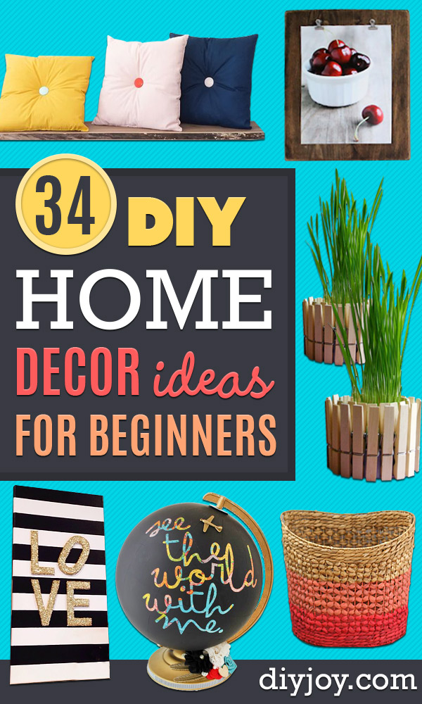DIY Home Decor Projects for Beginners - Easy Homemade Decoration for Your House or Apartment - Creative Wall Art, Rugs, Furniture and Accessories for Kitchen - Quick and Cheap Ways to Decorate on A Budget - Farmhouse, Rustic, Modern, Boho and Minimalist Style With Step by Step Tutorials
