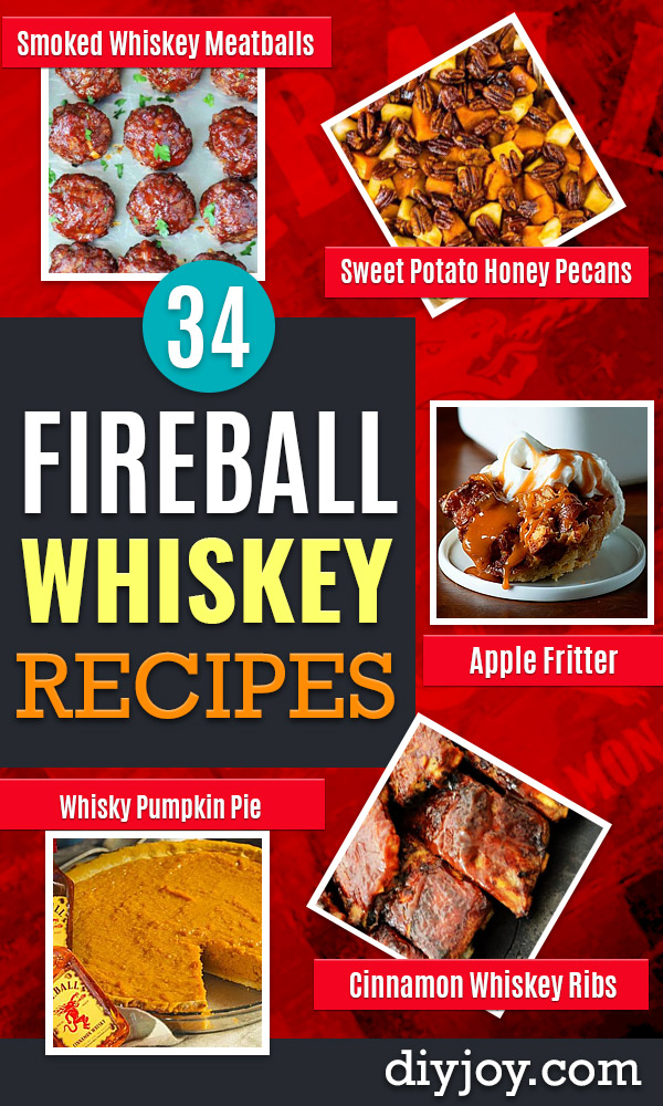 Fireball Whiskey Recipes - Fire ball Whisky Recipe Ideas - Pie, Desserts, Drinks, Homemade Food and Cocktails #fireball #recipes #food
