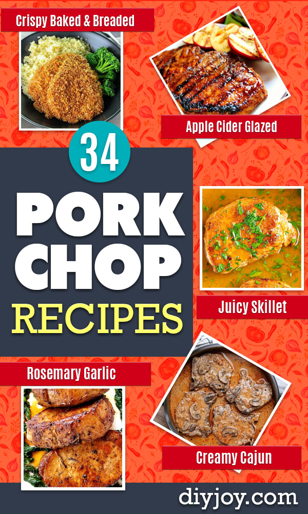 Pork Chop Recipes - Best Recipe Ideas for Pork Chops - Healthy Baked, Grilled and Crockpot Dishes - Easy Boneless Skillet Chops https://diyjoy.com/pork-chop-recipes