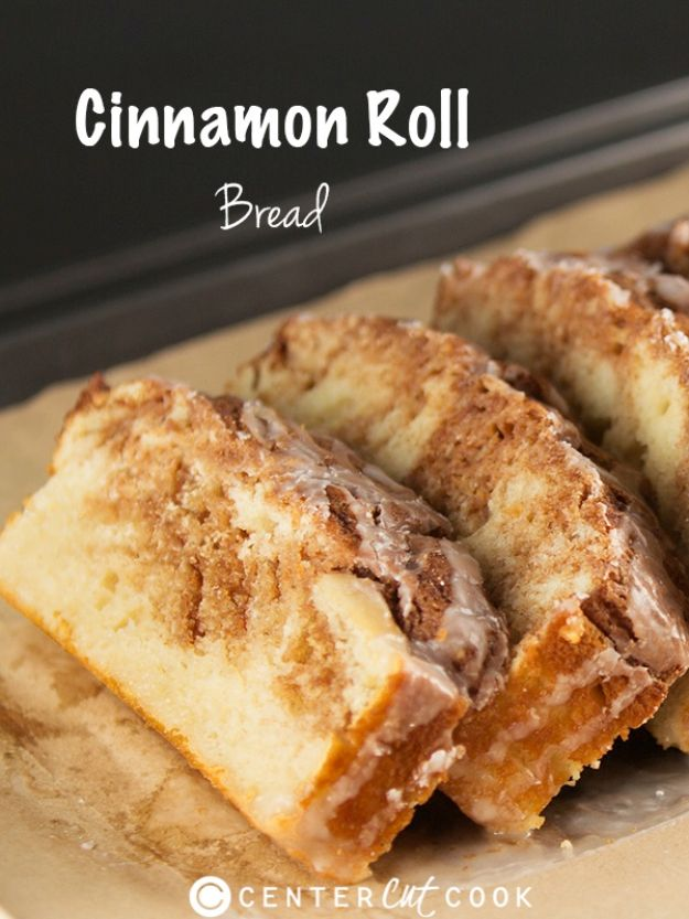 Breakfast Breads - Cinnamon Roll Bread - Homemade Breakfast Bread Recipes - Healthy Fruit, Nut, Banana and Vegetable Recipe Ideas - Best Brunch Dishes