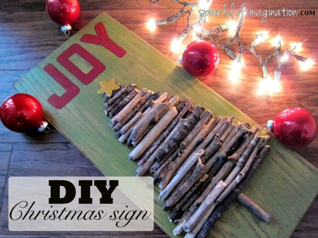 DIY Christmas Decorations - DIY Christmas Sign - Easy Handmade Christmas Decor Ideas - Cheap Xmas Projects to Make for Holiday Decorating - Home, Porch, Mantle, Tree, Lights #diy #christmas #diydecor #holiday
